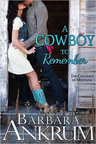 A Cowboy to Remember (Barbara Ankrum)