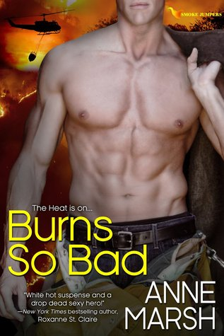 Burns So Bad (Anne Marsh)