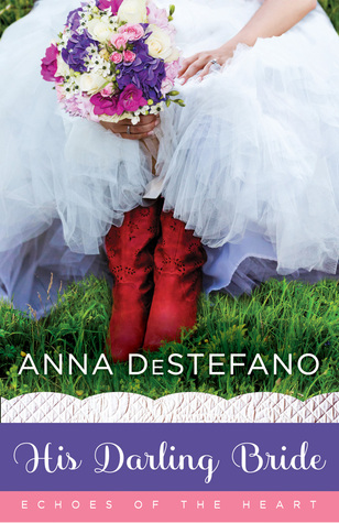 His Darling Bride (Anna DeStefano)