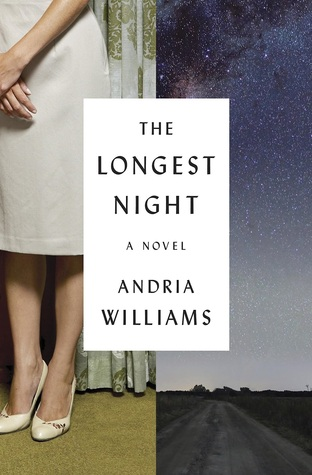 The Longest Night (Andria Williams)