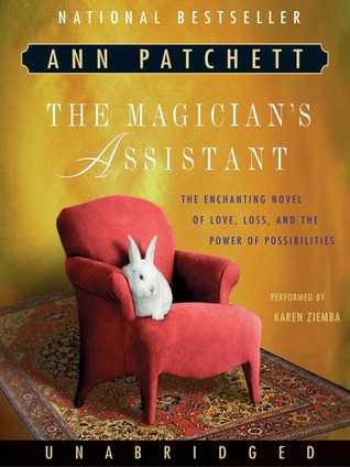 The Magician's Assistant (Ann Patchett)