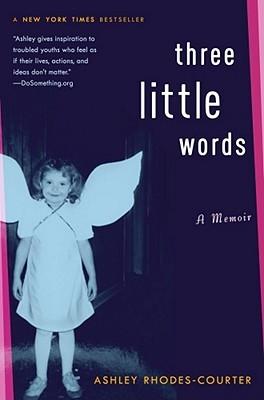 Three Little Words (Ashley Rhodes-Courter)