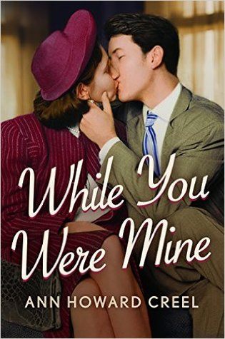 While You Were Mine (Ann Howard Creel)
