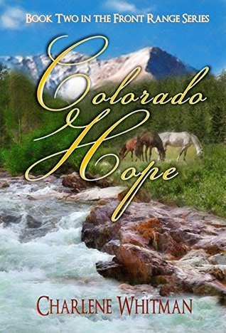 Colorado Hope (Charlene Whitman)