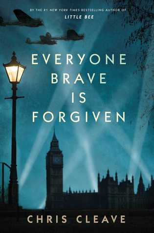Everyone Brave is Forgiven (Chris CLeave)