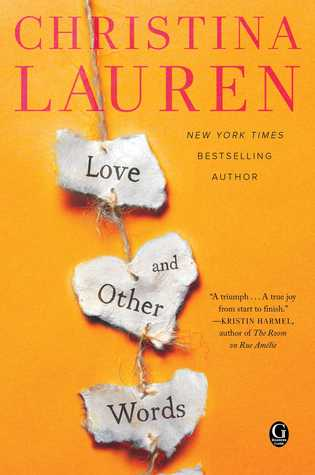 Love and Other Words (Christina Lauren)
