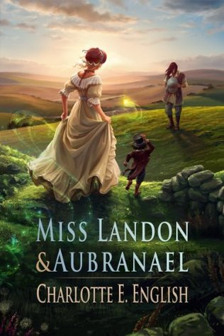 Miss Landon and Aubranael (Charlotte English)