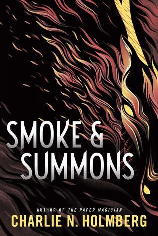 Smoke and Summons (Charlie Holmberg)