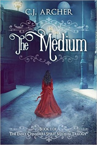 The Medium (CJ Archer)