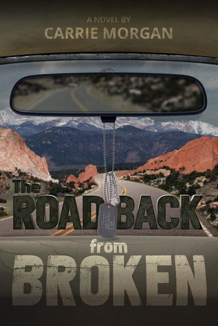 The Road Back from Broken (Carrie Morgan)