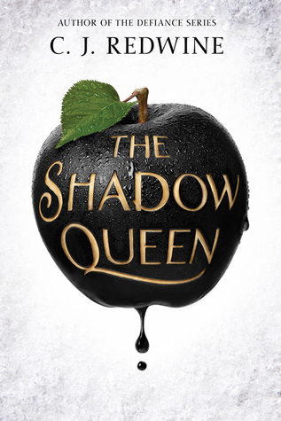 The Shadow Queen (CJ Redwine)