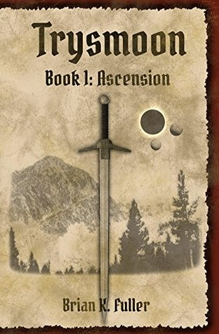 Trysmoon, Book 1 (Brian Fuller)