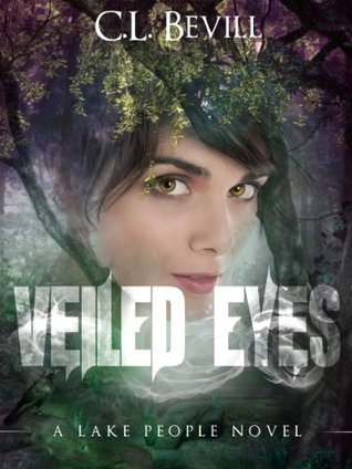 Veiled Eyes (CL Bevill)